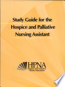 Study Guide for the Hospice and Palliative Nursing Assistant Book