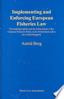 Implementing And Enforcing European Fisheries Law