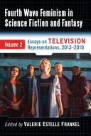 Fourth Wave Feminism in Science Fiction and Fantasy Pdf/ePub eBook