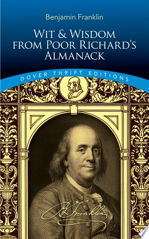 Read Online Wit and Wisdom from Poor Richard's Almanack PDF Books - Read Book Full PDF