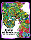 Reptiles and Amphibians Adult Coloring Books