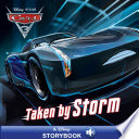 Cars 3  Taken By Storm