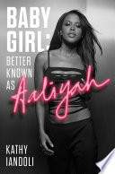 Baby Girl  Better Known as Aaliyah