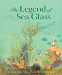 The Legend of Sea Glass