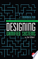 Designing Gamified Systems
