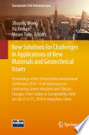 New Solutions for Challenges in Applications of New Materials and Geotechnical Issues