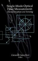 Single-mode Optical Fiber Measurement