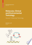 Molecular, Clinical and Environmental Toxicology