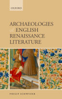 Archaeologies of English Renaissance Literature