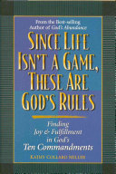 Since Life Isn t a Game  These are God s Rules