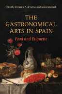 The Gastronomical Arts in Spain