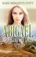 Pdf Abigaël, messagère des anges, T.3 Telecharger