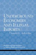 Underground Economies and Illegal Imports