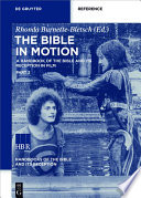 The Bible in Motion