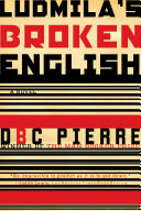 Pdf Ludmila's Broken English: A Novel