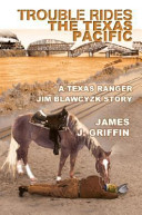 Trouble Rides The Texas Pacific