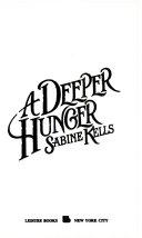 A Deeper Hunger
