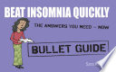 Beat Insomnia Quickly  Bullet Guides