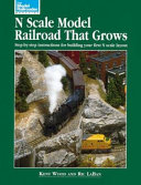 N Scale Model Railroad That Grows