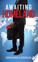 Awaiting Homeland