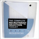 The Complete Recruitment and Selection Toolkit