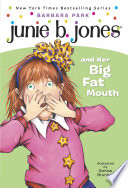 Read Online Junie B. Jones #3: Junie B. Jones and Her Big Fat Mouth For Free