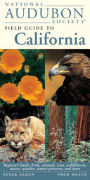National Audubon Society Field Guide to California Book