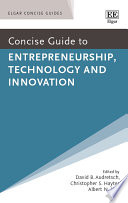 Concise Guide to Entrepreneurship  Technology and Innovation
