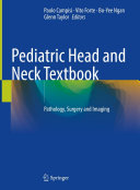Pediatric Head and Neck Textbook