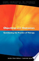 Objectives And Outcomes  Questioning The Practice Of Therapy
