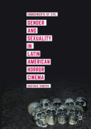 Gender and Sexuality in Latin American Horror Cinema