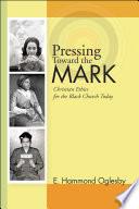Pressing Toward the Mark