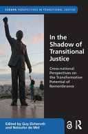 In the Shadow of Transitional Justice