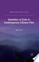 Semiotics of Exile in Contemporary Chinese Film