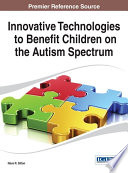 Innovative Technologies To Benefit Children On The Autism Spectrum Book PDF