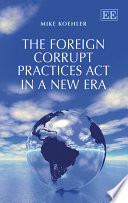 The Foreign Corrupt Practices Act in a New Era