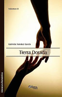 Tierra Dorada. Volumen II