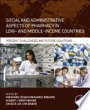 Social and Administrative Aspects of Pharmacy in Low  and Middle Income Countries