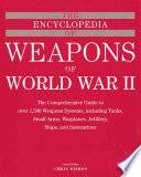 The Encyclopedia of Weapons of World War II