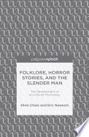Folklore  Horror Stories  and the Slender Man