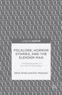 Folklore, Horror Stories, and the Slender Man [Pdf/ePub] eBook