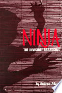 """""""Ninja, the Invisible Assassins"""" by Andrew Adams"""