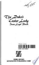 The Duke's Easter Lady