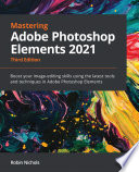 Mastering Adobe Photoshop Elements 2021 Book