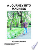 A Journey Into Madness Book