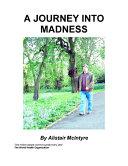 Pdf A Journey Into Madness