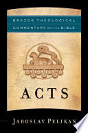 Acts Brazos Theological Commentary On The Bible