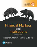 Cover of Financial Markets and Institutions, Global Edition
