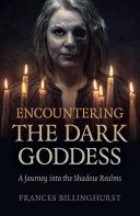 Pdf Encountering the Dark Goddess
