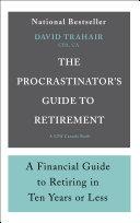 Pdf The Procrastinator's Guide to Retirement